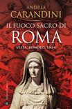 Il fuoco sacro di Roma-Vesta, Romolo, Enea