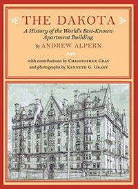Andrew Alpern, The Dakota. A History of the World's Best Known Apartment Building, Princeton Architectural Press