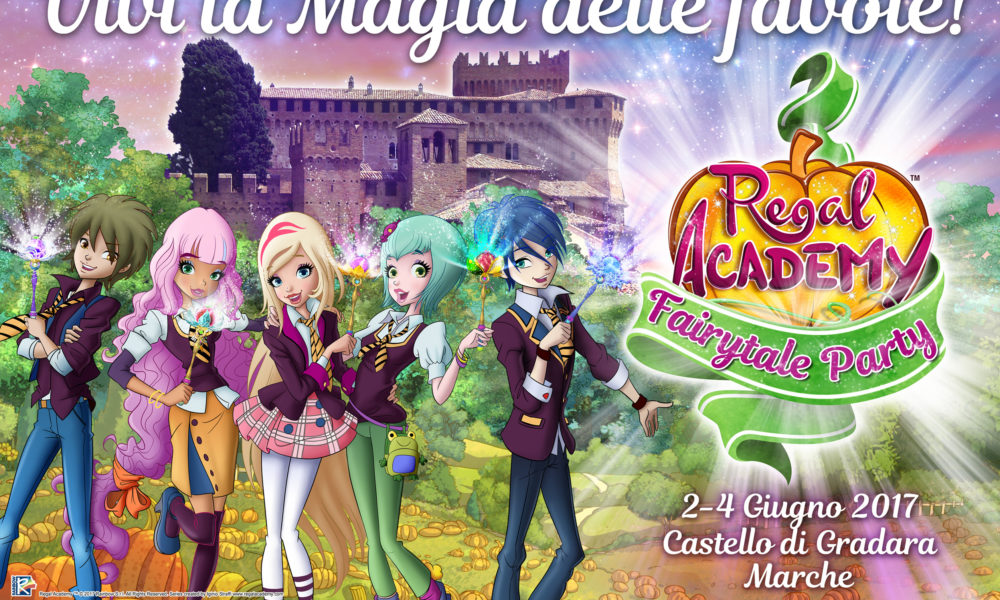 Regal Academy Fairytale Party 2-4 giugno Castello di Gradara