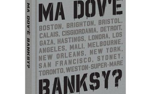 Libro 'Ma dov'è Banksy?'