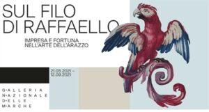 Raffaello mostra Fonte: Galleria Nazionale delle Marche